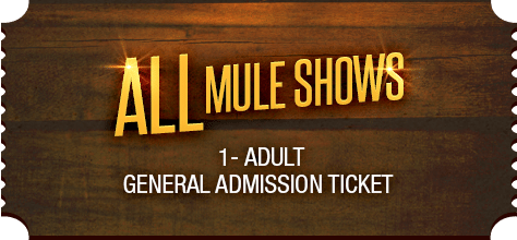 MuleDays_Ticket_All_Muleshows_AdultGen