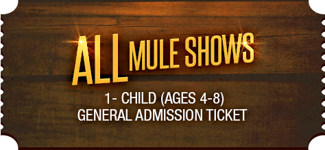 MuleDays_Ticket_All_Muleshows_Child