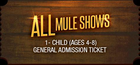MuleDays_Ticket_All_Muleshows_Child