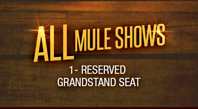MuleDays_Ticket_All_Muleshows_Grandstand