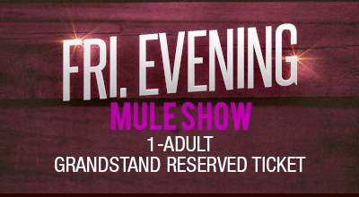 MuleDays_Ticket_Fri_MuleShow_Eve_Reserve