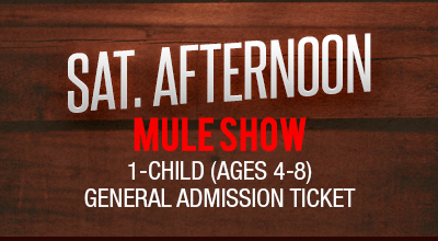 MuleDays_Ticket_Sat_MuleShow_Aftern_Child
