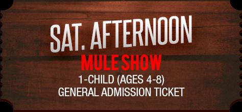 MuleDays_Ticket_Sat_MuleShow_Aftern_Child