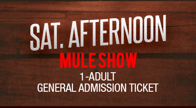 MuleDays_Ticket_Sat_MuleShow_Afternoon