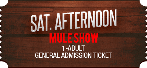 MuleDays_Ticket_Sat_MuleShow_Afternoon