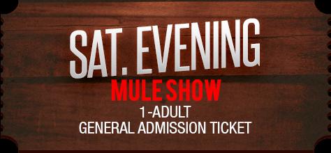 MuleDays_Ticket_Sat_MuleShow_Eve