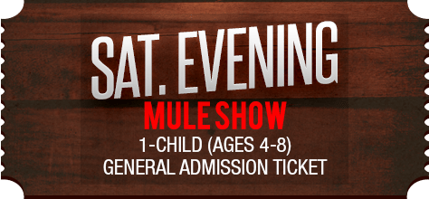 MuleDays_Ticket_Sat_MuleShow_Eve_Child