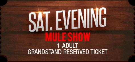 MuleDays_Ticket_Sat_MuleShow_Eve_Reserve_2
