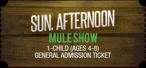 MuleDays_Ticket_Sun_MuleShow_Afternoon_Child