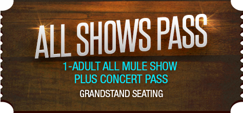 Mule Days All Show Pass and Concert Ticket